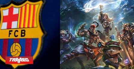 FC Barcelona tendrá su propio team de LoL, pero en circuito competitivo chino